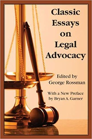 classic-essays-on-legal-advocacy